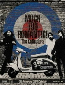 THE COLLECTORS / MUCH TOO ROMANTIC!〜The Collectors 30th Anniversary CD/DVD Collection(完全受注限定生産盤/23CD+DVD) [CD]