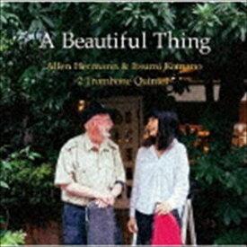 [送料無料] アレン・ハーマン&駒野逸美 2トロンボーン・クインテット / A Beautiful Thing [CD]
