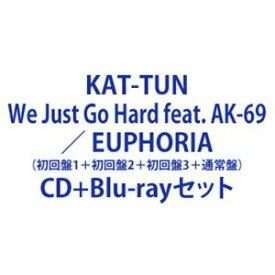 KAT-TUN / We Just Go Hard feat. AK-69 / EUPHORIA(初回盤1+初回盤2+初回盤3+通常盤) [CD+Blu-rayセット]