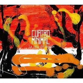 クアトロ・ミニマル / ラ・コラ・デル・ドラゴン [CD]