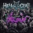 《送料無料》ヘル・イン・ザ・クラブ/シー・ユー・オン・ザ・ダーク・サイド(CD)
