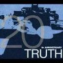 (オムニバス) TRUTH 〜20th ANNIVERSARY〜(CD)