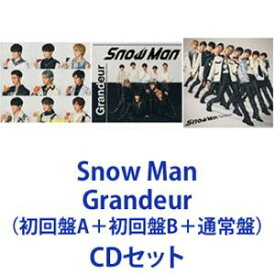 Snow Man / Grandeur(初回盤A+初回盤B+通常盤) [CDセット]