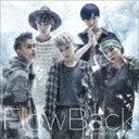 FlowBack/Come A Long Way(初回生産限定盤/CD+DVD)(CD)