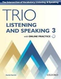 Trio Listening and Speaking Level 3 Student Book with Online Practice