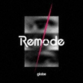 globe / Remode 1 [CD]