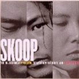 Skoop On Somebody / SKOOP [CD]