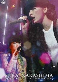 中島美嘉/MIKA NAKASHIMA CONCERT TOUR 2009 TRUST OUR VOICE [DVD]