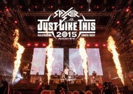 SPYAIR/JUST LIKE THIS 2015(通常盤) [DVD]