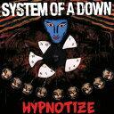 輸入盤 SYSTEM OF A DOWN / HYPNOTIZE [CD]