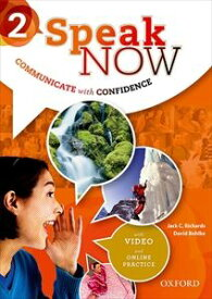 Speak Now Level 2 Student Book with Online Practice