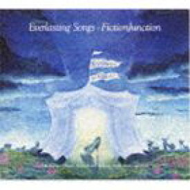 FictionJunction / Everlasting Songs [CD]