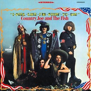 輸入盤 COUNTRY JOE & THE FISH / I FEEL LIKE I'M FIXIN TO DIE (LTD) [LP]