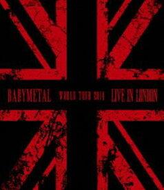BABYMETAL/LIVE IN LONDON -BABYMETAL WORLD TOUR 2014- [Blu-ray]