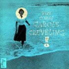 キャロル・クレヴェリング / ヒア カムズ キャロル クレヴェリング +2 [CD]