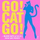 BLACK CATS / GO! CAT GO!-BLACK CATS in U.S.A-CREAM SODA PRESENTS(CD+DVD) [CD]