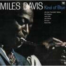 マイルス・デイヴィス(tp) / カインド・オブ・ブルー [CD]