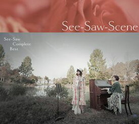 See-Saw / See-Saw Complete BEST See-Saw-Scene [CD]