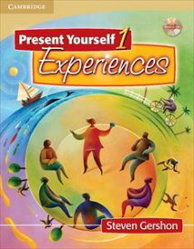Present Yourself Level 1 Student's Book with Audio CD: Experiences
