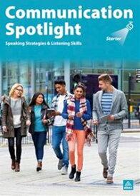 Communication Spotlight Starter 3/E