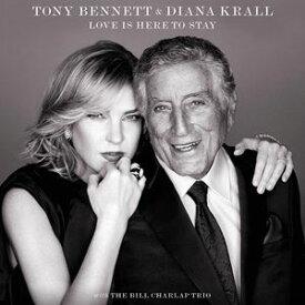 輸入盤 TONY BENNET & DIANA KRALL / LOVE IS HERE TO STAY [CD]