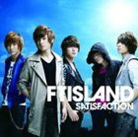 FTISLAND / SATISFACTION(初回限定盤B/CD+DVD(「全速前進!FTISLAND」完全版&未公開集収録)) [CD]
