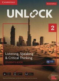 Unlock 2/E Listening Speaking & Critical Thinking Level 2 Student's Book Mob App and Online Workbook w/Downloadable Audio and Video