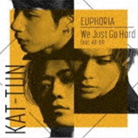 KAT-TUN / EUPHORIA/We Just Go Hard feat.AK-69(初回限定盤2/CD+Blu-ray) [CD]
