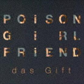 POiSON GiRL FRiEND / das Gift [CD]