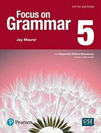 Focus on Grammar 5/E 5 Student Book with Essential Online Resources
