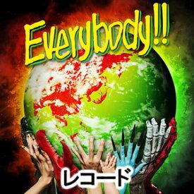 WANIMA / Everybody!! [レコード]