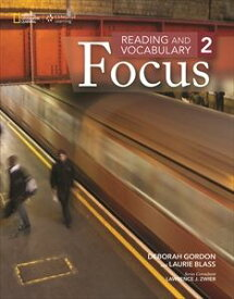 Reading and Vocabulary Focus Level 2 Student Book
