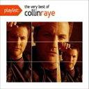 【輸入盤】COLLIN RAYE コリン・レイ/PLAYLIST : THE VERY BEST OF(CD)