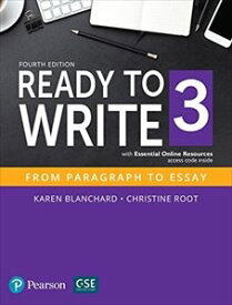 Ready to Write 4/E Level 3 Student Book with Essential Online Resource