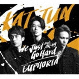 KAT-TUN / We Just Go Hard feat.AK-69/EUPHORIA(通常盤) [CD]