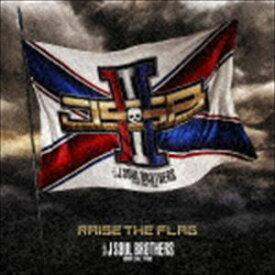 三代目 J SOUL BROTHERS from EXILE TRIBE / RAISE THE FLAG(初回生産限定盤/CD+3Blu-ray) (初回仕様) [CD]