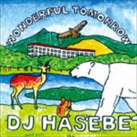 [送料無料] DJ HASEBE / Wonderful tomorrow [CD]