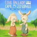 Moonlight Jazz Blue/カフェで流れるラブバラード 20SWEET JAZZ PIANO COVERS(CD)