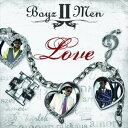 【輸入盤】BOYZ II MEN ボーイズIIメン/LOVE(CD)