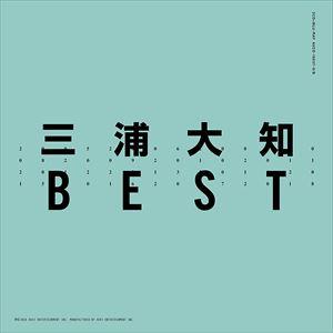 三浦大知/BEST(2CD+Blu-ray(スマプラ対応))(CD)