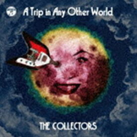 [送料無料] THE COLLECTORS / 別世界旅行 〜A Trip in Any Other World〜(通常盤) [CD]