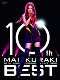 "倉木麻衣/10TH ANNIVERSARY MAI KURAKI LIVE TOUR ""BEST"" [DVD]"