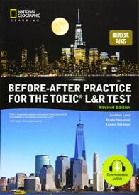 Before-After Practice for the TOEIC L&R Test Revised Edition Student Book