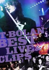 T-BOLAN BEST LIVE & CLIPS [DVD]