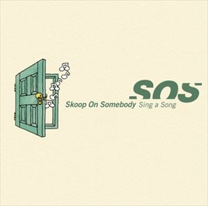 Skoop On Somebody/Sing a Song(CD)