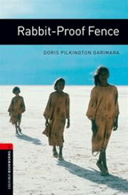 Oxford Bookworms Library 3rd Edition Stage 3 Rabbit-Proof Fence