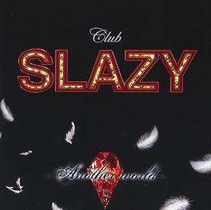 大山真志/Club SLAZY -Another World- CD(CD)