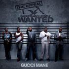 【輸入盤】GUCCI MANE グッチ・メイン/APPEAL : GEORGIA'S MOST WANTED(CD)