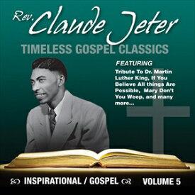 輸入盤 CLAUDE JETER / INSPIRATIONAL GOSPEL CLASSICS [CD]