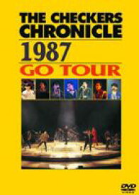 チェッカーズ/THE CHECKERS CHRONICLE 1987 GO TOUR【廉価版】 [DVD]